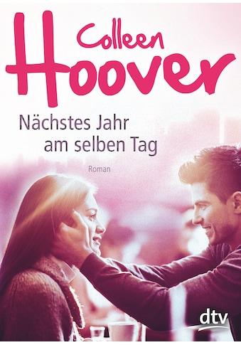 Buch »Nächstes Jahr am selben Tag / Colleen Hoover, Katarina Ganslandt« kaufen