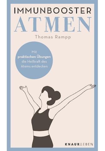 Buch »Immunbooster Atmen / Thomas Rampp« kaufen