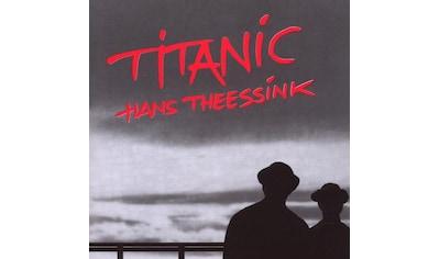 Musik-CD »TITANIC / THEESSINK,HANS« kaufen